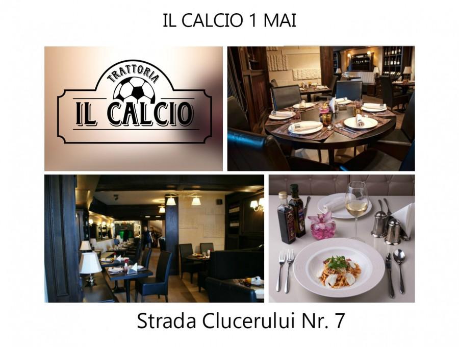 Din 8 februarie, Risorante 1 MAI a devenit Trattoria IL CALCIO