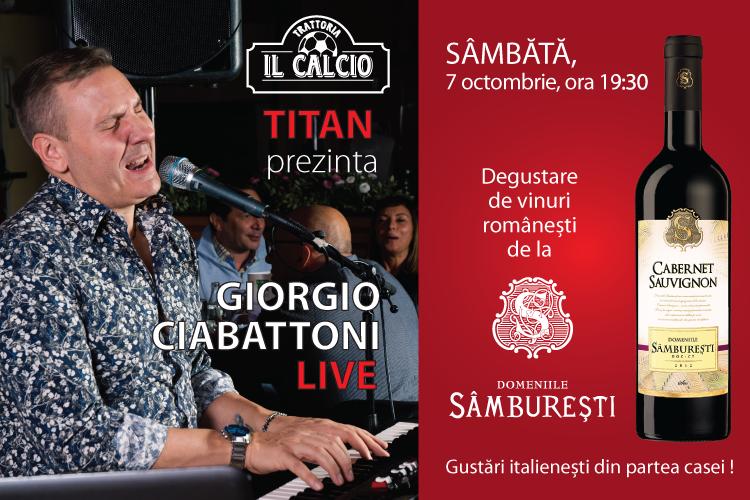 """Live show Giorgio Ciabattoni si degustare de vinuri de la Domeniile Sâmburești la Trattoria Il Calcio """"TITAN"""""""