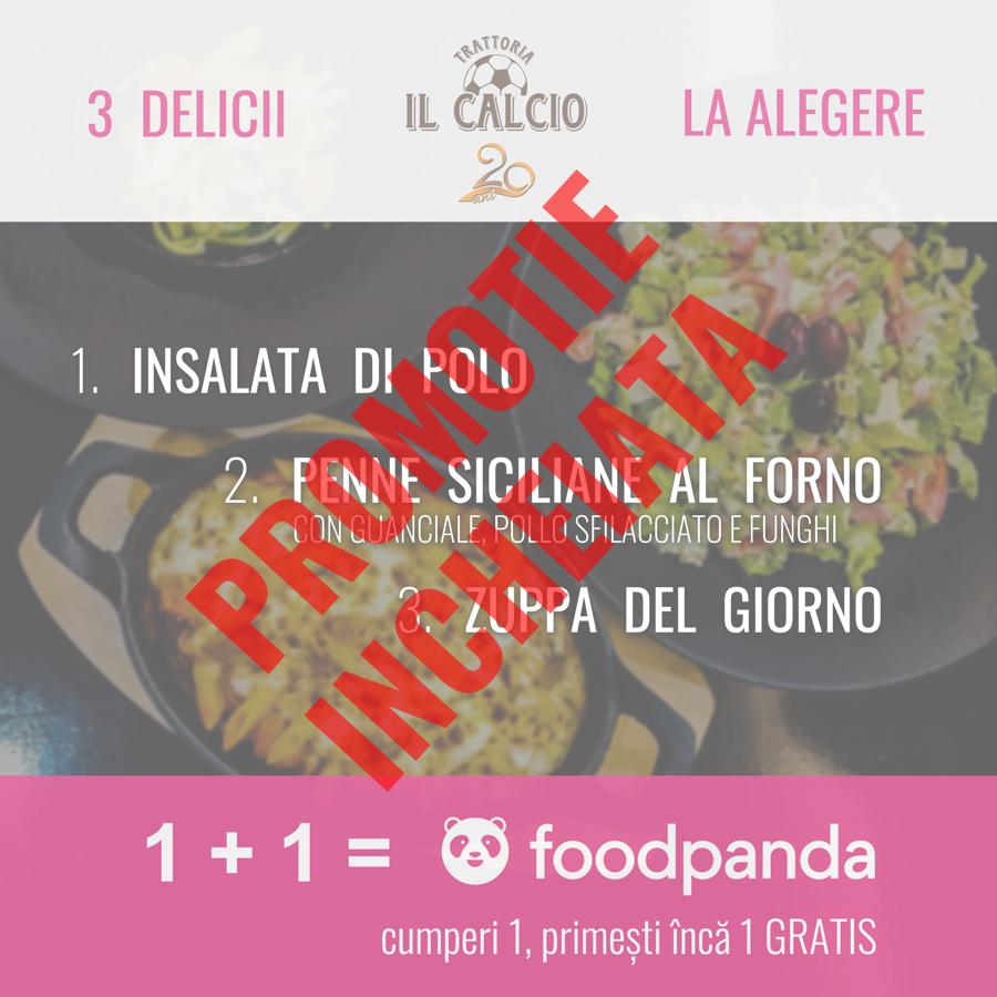 """Trattoria Il Calcio promotie """"1 +1 Gratis"""" prin foodpanda"""